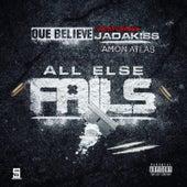 All Else Fails de QueBelieve