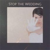 Stop the Wedding de Various Artists