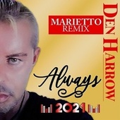 Always (Marietto Remix) by Den Harrow