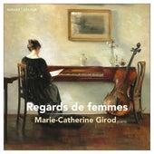 Regards de femmes von Marie-Catherine Girod