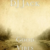 good vibes by Jack Miller