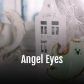 Angel Eyes von Various Artists
