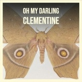Oh My Darling Clementine by Various Artists