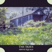 The Skies Above Equals by Various Artists