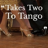 Takes Two To Tango by Various Artists