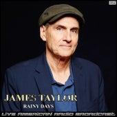 Rainy Days (Live) de James Taylor
