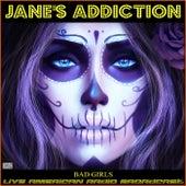 Bad Girls (Live) by Jane's Addiction