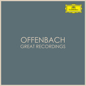 Offenbach - Great Recordings by Jacques Offenbach