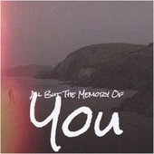All But The Memory Of You by Various Artists