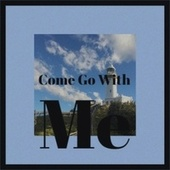 Come Go With Me von Various Artists