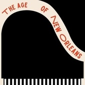 The age of New Orleans by Various Artists