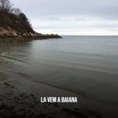 La Vem a Baiana von Various Artists