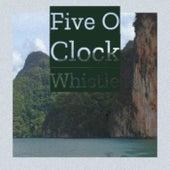 Five O Clock Whistle de Various Artists