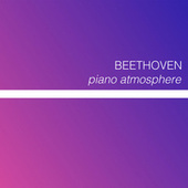 Beethoven- Piano Atmosphere de Ludwig van Beethoven