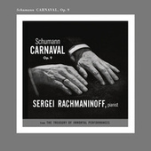 Rachmaninoff Plays Schumann by Sergei Rachmaninov