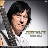 Stone Cold (Live) by Jeff Beck
