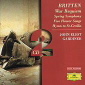Britten: War Requiem; Spring Symphony;  5 Flower Songs; Hymn to St. Cecilia by Various Artists