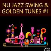 Nu Jazz Swing & Golden Tunes, Vol. 1 by Various Artists