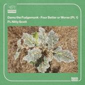 Four Better or Worse (pt. 1) di Damu The Fudgemunk