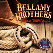 American Country Classics (Made In The USA Collection) (Live) by Bellamy Brothers