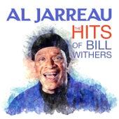 Al Jarreau - The HITS Of Bill Withers (Digitally Remastered) von Al Jarreau