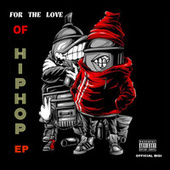 For The Love Of Hip-Hop Ep by Official Bigi
