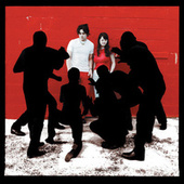 White Blood Cells (Deluxe) by The White Stripes