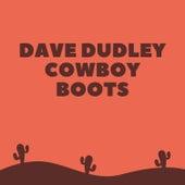 Cowboy Boots de Dave Dudley
