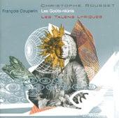 Couperin, F.: Les Goûts-Réünis de Les Talens Lyriques