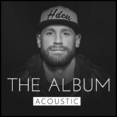 The Album (Acoustic) by Chase Rice
