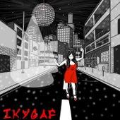 I.K.Y.G.A.F. (feat. Maxim Adams) by WWE