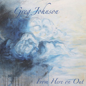 From Here on Out by Greg Johnson