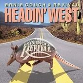 Headin' West by Ernie Couch
