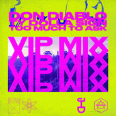 Too Much To Ask (VIP Mix) by Don Diablo
