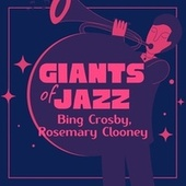 Giants of Jazz by Bing Crosby