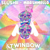 Twinbow  (SexInJapan Remix) by Marshmello