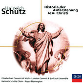 Schütz: Historia der Auferstehung Jesu Christi by Sir Peter Pears