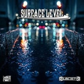 Surface Level by Various Artists