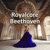 Royalcore Beethoven von Ludwig van Beethoven