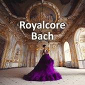Royalcore Bach fra Johann Sebastian Bach