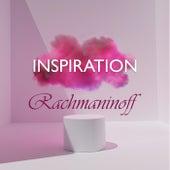 Inspiration: Rachmaninoff von Sergei Rachmaninov