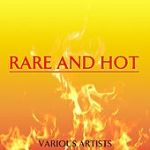 Rare And Hot de Various Artists
