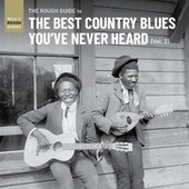 Rough Guide to the Best Country Blues You've Never Heard (Vol.2) by Various Artists