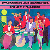 Live at The Palladium by Tito Rodriguez