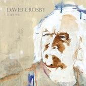 For Free (feat. Sarah Jarosz) de David Crosby