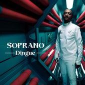 Dingue by Soprano