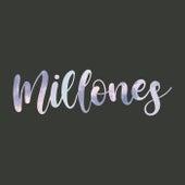 Millones by Laura Naranjo