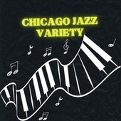 Chicago jazz variety by Various Artists