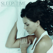 Sleep Time with Soothing Piano Jazz (Gentle Night Routine, Relaxing Nap, Mellow Piano Sounds) by Piano Jazz Background Music Masters