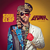 EFUNK: The Album von Soul Clap